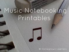 Music Notebooking Printables