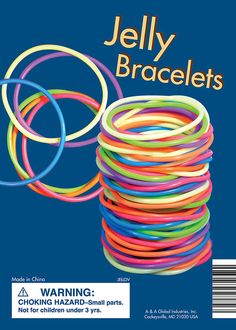 Don't forget about Jelly bracelets
