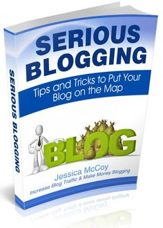 Serious Blogging eBook- Tips and Tricks to Put Your Blog on the Map #ebook #blogging #blogtips