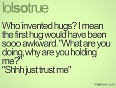 awkward moments, laugh, stuff, hug, funni, crazy people, thought, quot, true stories