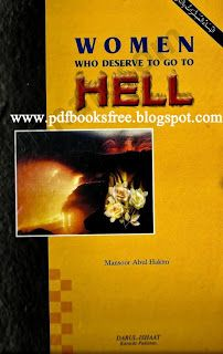 Women Who Deserve To Go To Hell by Mansur Abdul Hakeem | Free Pdf Books