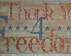Thank you for Freedom, 4th of July, Veterans, Memorial day etc..sign
