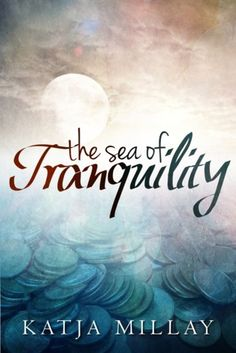 Confessions From an Overstuffed Bookshelf...reviews by Tammy & Kim: Sea of Tranquility by Katja Millay