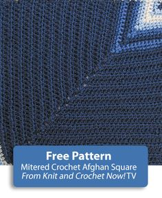 Mitered Square Crochet Afghan Square, featured in episode 309 of Knit and Crochet Now! season 3. This free crochet download includes free patterns for all 6 Crochet Sampler Afghan Squares. Learn more here: http://www.knitandcrochetnow.com