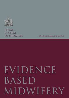 Evidence Based Midwifery December 2013 - FREE ONLINE MAG