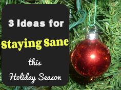 3 Ideas for Staying Sane This Holiday Season {P is for Preschooler}