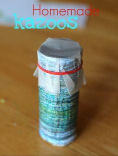 Easy #DIY musical instrument - kazoo out of a toilet paper tube and waxed paper - I remember these from camp!