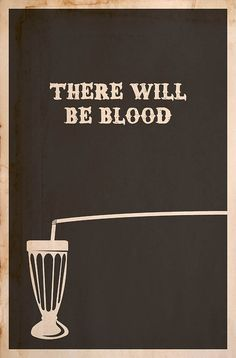 There Will Be Blood - Minimalist Poster