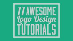 11 Awesome Logo Design Tutorials...perfect for my logo!  #graphics #fonts #etsy #logo