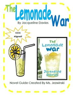 The Lemonade War: Amazing opportunities to combine reading AND math.  Awesome teachable moments!