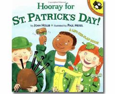 Hooray for St. Patrick's Day! by Joan Holub, Paul Meisel (Illustrator). St. Patricks Day books for children.  http://www.apples4theteacher.com/holidays/st-patricks-day/kids-books/hooray-for-st-patricks-day.html