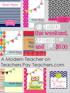 Planner Sale this weekend only (Sept. 22 and 23), www.teacherspayteachers.com/Store/A-Modern-Teacher