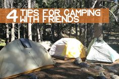 4 Tips for Camping With Friends