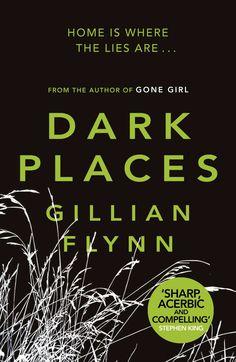 Gillian Flynn -- Dark Places