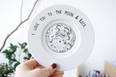 Hand Illustrated Plate - I love you to the moon and back