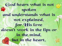 sayings, inspiring quotes, heart, god hear, faith, jesus, motivation, prayers, people