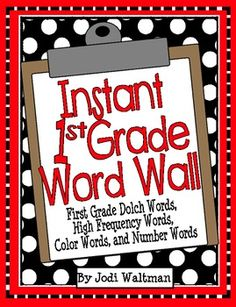 Instant 1st Grade Word Wall: Dolch words & High Frequency Words
