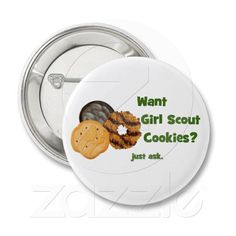Want Girl Scout Cookies? Pins