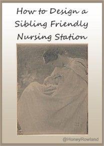 Design a Sibling Friendly Nursing Station | HoneysLife.com