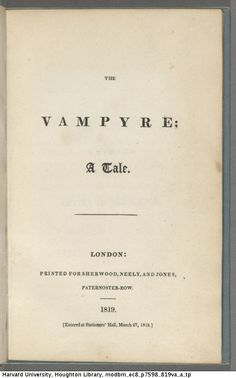 Harvard University - Houghton Library - Via Tumbler.  Title page with vampyric punctuation, the semicolon evoking a bite-mark with a drop of blood. Polidori, John William, 1795-1821. The vampyre...