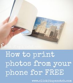 Don't forget to print your photos from your phone! Here's a post on how you can do it for FREE