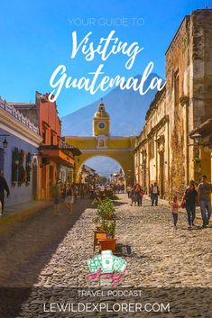 Trip Through Guatema