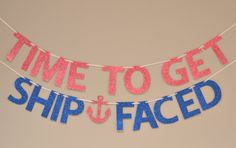 Ship Faced Glitter Banner : Nautical/Pirate Bachelorette Party by Glambanners