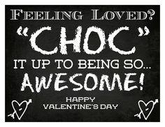 """CHOC"" It Up: { Teacher Valentine Printable } #chalk"