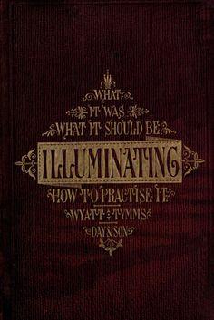 The history theory practice of illuminating by wyatt tymms pub