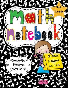 Go Math! Notebook BUNDLE 4th Grade I Can Statements and CCSS from Barnett's School House on TeachersNotebook.com -  (140 pages)  - Go Math! notebook BUNDLE for 4th Grade. These are used to reinforce student learning with Go Math! This product includes the outlines for Chapter's 1 all the way through 13 of the Go Math! series.