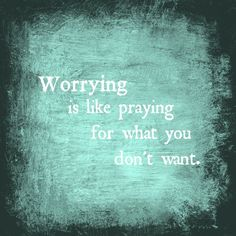 Do find yourself constantly worrying about things that might happen but never do? Click through to read why you should stop worrying. #mom_advice