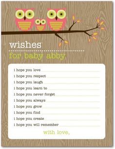 This is intended as a baby shower game but it could be a thoughtful Life Book page! Or prompt / note from birthparent for child.