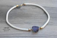 I Spy DIY: MY DIY | Stone & Rope Necklace