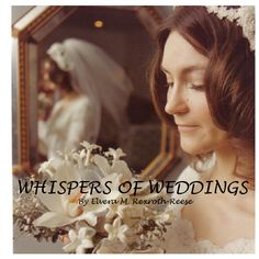 WHISPERS OF WEDDINGS |  by Ellie May