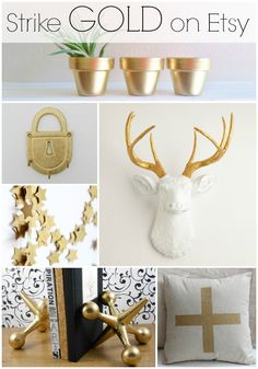 Gold Decor for the home or office from Etsy: gold planters, gold hooks, gold star garland, gold deer antlers, gold jacks, gold plus sign pillow