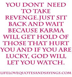 LOVE THIS..THERE IS A GOD. AND THESE PEOPLE ARE ALWAYS MOVING ON, TO THE NEXT VICTIM..EVERY FEW YEAR,,FOOLING THEMSELVES THEY HAVE THE REAL THING NOW.THAT VICTIM.WAKES UP..& LOOKING AGAIN THEIR WHOLE LIFE...JUST LOSERS Relationship, Betrayal, Mean People, Life Lessons, Deep Thoughts, Karma Quotes, Gods Will, Love Quotes, Feelings