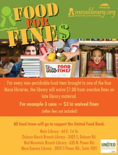 Have an overdue library book? The Mesa Public Library's annual Food for Fines food drive is coming up April 15th! For every food item donated at any of the four locations, the library will waive $1 from your overdue fines! #Mesa #library #MesaPublicLibrary #Phoenix #AZ #Arizona #hunger
