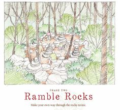 Ramble Rocks are scheduled to be in Phase Two at Lost Hollow: The Kimbrell Children's Garden, at Daniel Stowe Botanical Garden