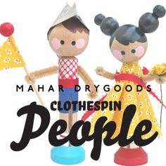 Mahar Drygoods Clothespin People Craft Kit | Flickr - Photo Sharing!