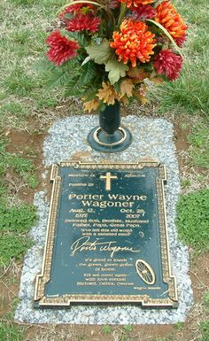 gone never forgotten...Porter Wagoner gravesite (Country Singer)