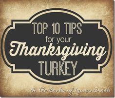 Top 10 Tips for your Thanksgiving Turkey by On the Banks of Squaw Creek