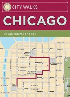 City Walks: Chicago 50 Adventures On Foot