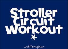 Not sure how to start working out again after baby? Start simple with this quick stroller circuit workout! Totally doing this!