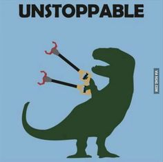 Unstoppable T Rex