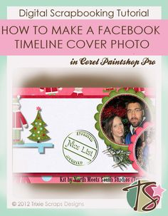 How to Make a Facebook Timeline Cover Photo Digital Scrapbooking Tutorial. I just did this with Photoshop, and it turned out great!