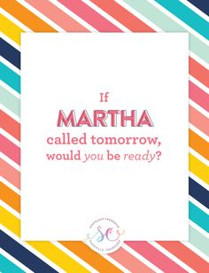 If Martha Called Tomorrow, Would You Ready? via Stephanie Creekmur
