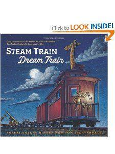 """Steam Train, Dream Train"" by Sherri Duskey Rinker"