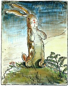 """The Velveteen Rabbit                                   """"…when someone loves you for a very long time… then you become real."""""""