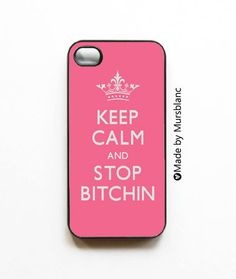 iphone 4 case Keep Calm and stop Bitchin Pink Keep by MursBlanc - on Etsy