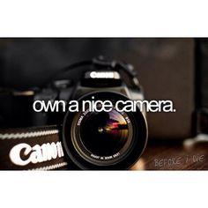 canon, bucketlist, buckets, dream, taking pictures